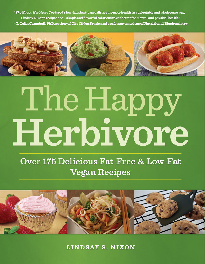 The Happy Herbivore Cookbook