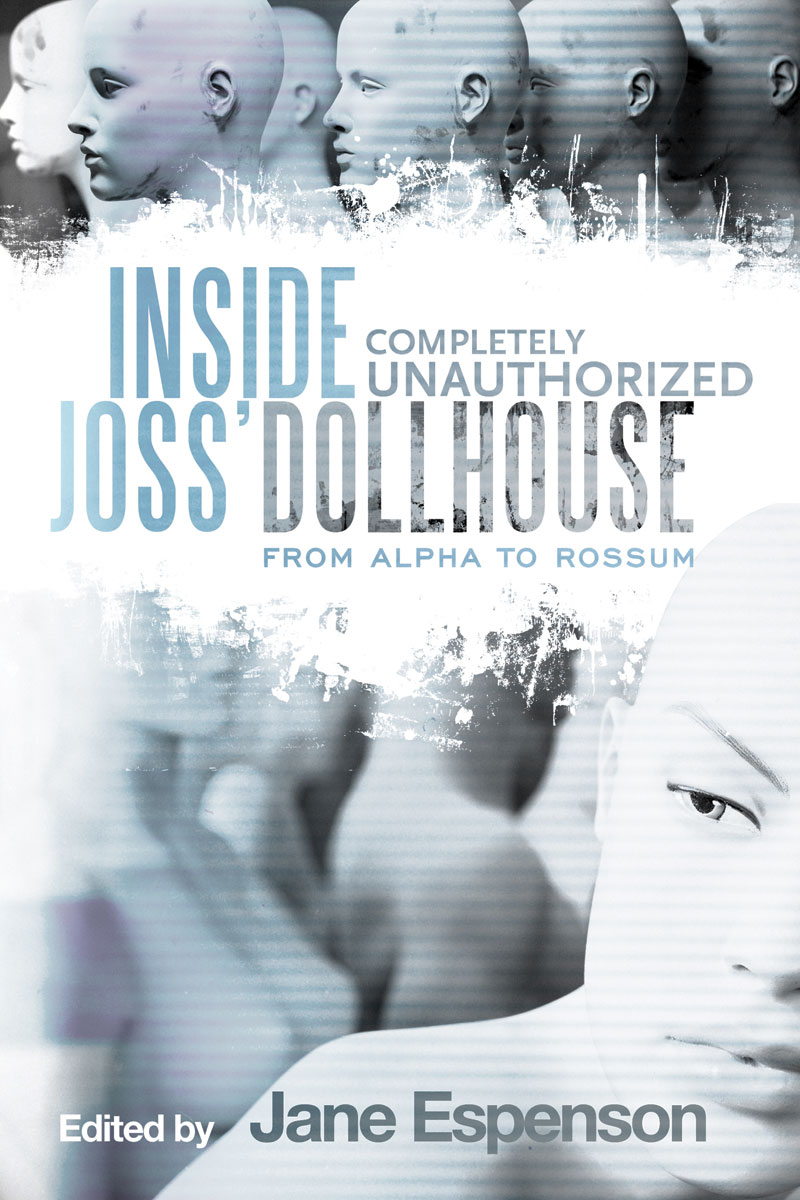 Inside Joss' Dollhouse