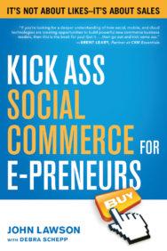 Kick Ass Social Commerce for E-preneurs