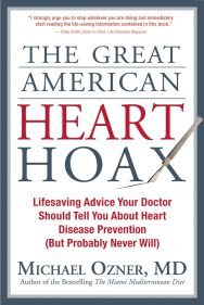 The Great American Heart Hoax