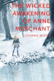 The Wicked Awakening of Anne Merchant